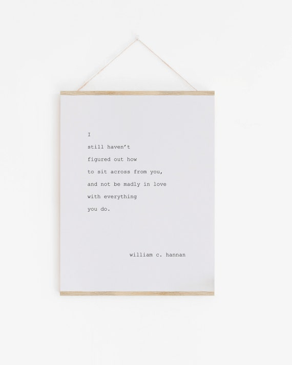Madly in Love Art Print, Madly in Love Wall Art, William Hannan Art,  William Hannan Quote, Love Quote Art, Love Poetry, Valentine, Love