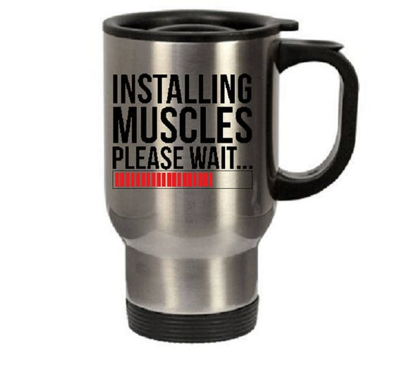 Mughot Mug Tumblertea Cold Muggifts Mugstainless For Muscles Coffee Menmuscles Travel Or Please Waitcoffee Mugtravel Installing T1c3lFKJu