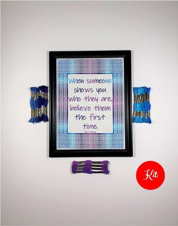 Inspirational  Quote Cross Stitch Kit - Who They Are