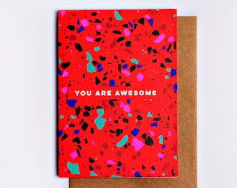 You Are Awesome Terrazzo Card, Fashion Stationery, Fashion Card, Cool Card, Congratulations Card, Encouragement Card, Fashion Gift, Red