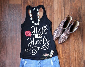 b3292f75a2ce6 Hell on Heels tank