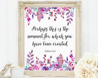 Inspirational Bible Verse, Printable Art, Esther 4:14, Bible Verse Quote, Floral Wall Decor