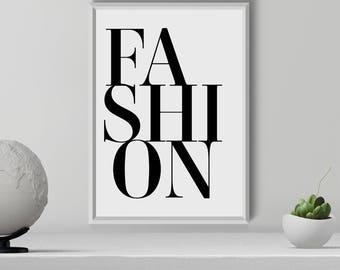 Fashion Print, Fashion Quote Print, Fashion Wall Art, Fashion Typography  Print, Fashion Decor, Modern Print, Room Decor, Digital Download