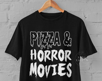 Pizza and Horror Movies Shirt | Horror Gifts UK