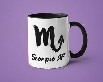 Scorpio Zodiac Mug | Scorpio Gifts, Horoscope Mug, Scorpio Star Sign, Funny Coffee Mug, Scorpio AF, Scorpio Constellation Mug, Scorpio Sign