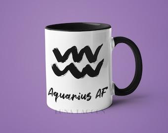 Aquarius Zodiac Mug | Aquarius Gifts, Horoscope Mug, Aquarius Star Sign, Funny Coffee Mug, Aquarius AF, Aquarius Constellation Mug
