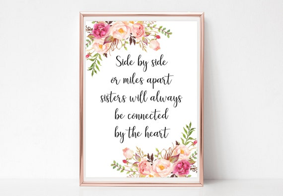 Side By Side Or Miles Apart Sisters Sign Printable Floral Etsy