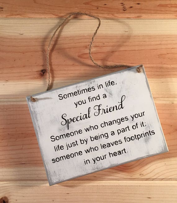 Special Friends Sign Wooden Sign Friend Gift 525 X Etsy