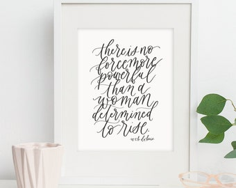 a woman determined to rise / web du bois / calligraphy print
