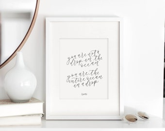 you are not a drop in the ocean / rumi / calligraphy print