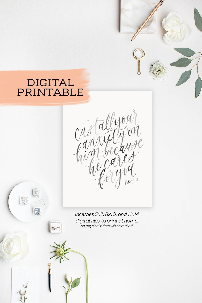cast all your anxiety on him / 1 peter 5:7 / calligraphy PRINTABLE (digital  file only)