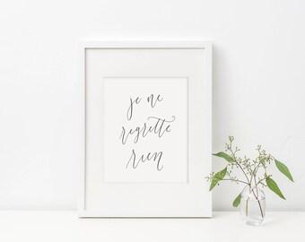 je ne regrette rien / calligraphy print