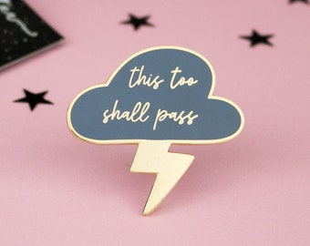 braver than you think you got this stronger than the storm this too shall pass- 4 designs available Positive mental health badges