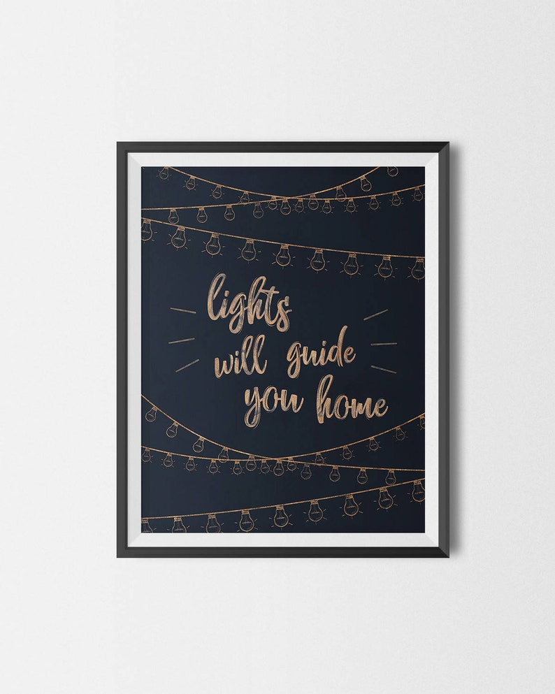 Lights Will Guide You Home Poster, Inspirational Printable, Quote Wall Art,  Coldplay Song Fix You Lyrics Poster, Printable Art