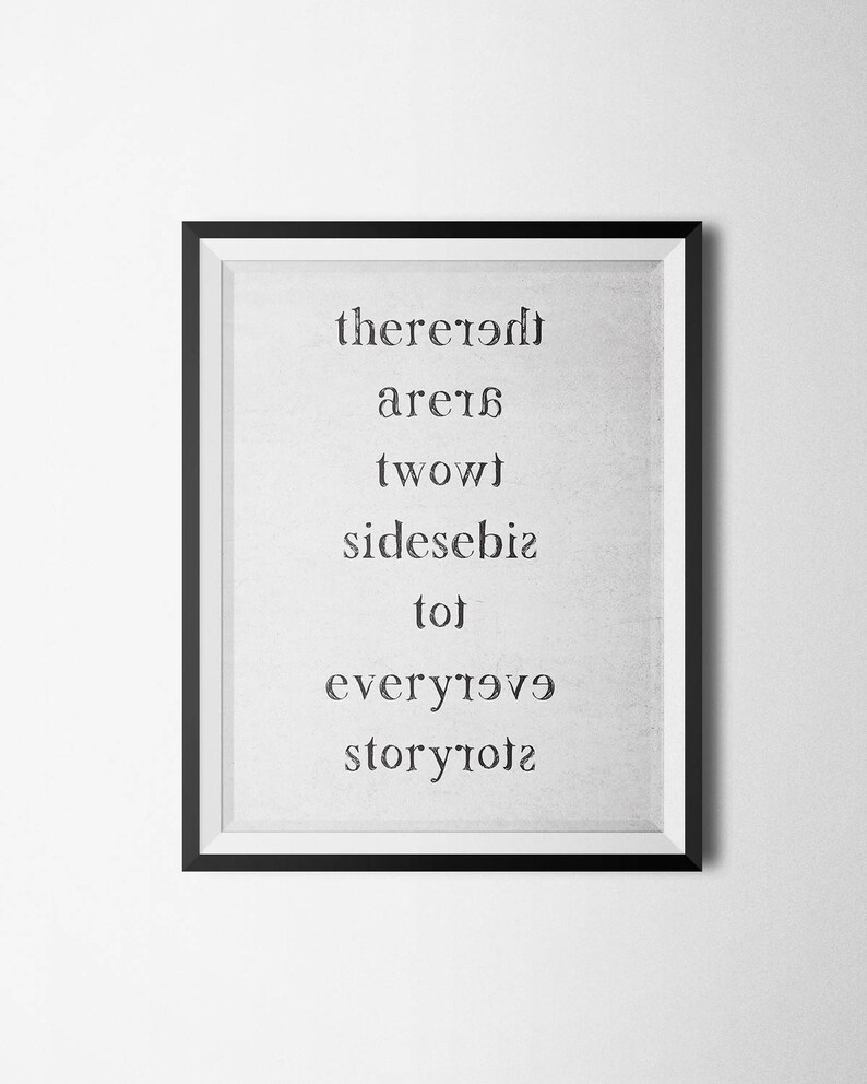 There Are Two Sides To Every Story Printable Poster Etsy