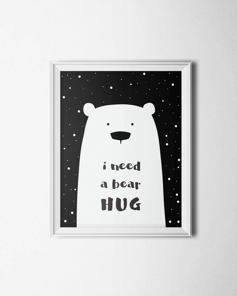 a8028bf2 Bear Wall Art, I Need A Bear Hug Poster, Nursery Printable, Kids Bedroom  Print, Scandinavian Bear Printable Art