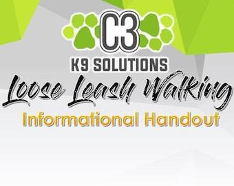 C3 K9 Solutions for Loose Leash Walking (Informational Handout)