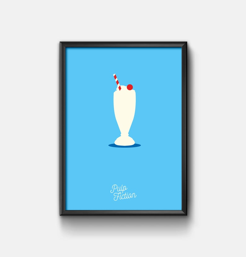Pulp Fiction Poster Thats A Pretty Fucking Good Milkshake Minimalist Movie Poster Unique Hand Designed Printed A3 Poster