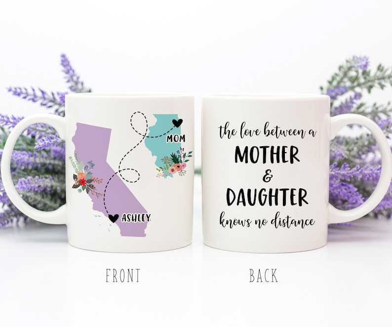 Coffee Mug | The Love Between A Mother And Daughter Knows No Distance | Long Distance Gift | Mother's Day Gift | Custom State To State Mug