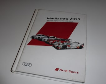 Audi Sport 2015 official factbook (WEC, GT, DTM etc.)
