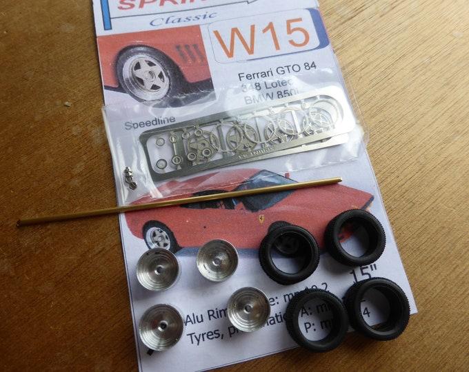 "top quality 15""  wheels and tires set for Ferrari 288GTO, 348 Lotec, BMW 850i ecc Sprint43 W15 1:43"