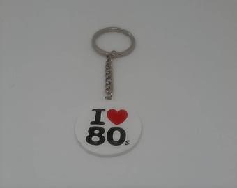 I love 80s  keyring