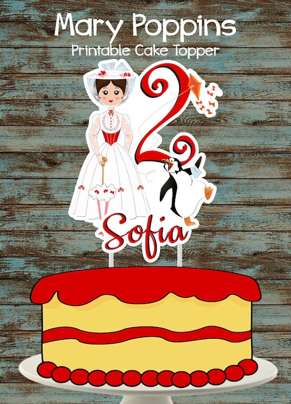 Printable Mary Poppins Cake Topper Mary Poppins Centerpiece Mary