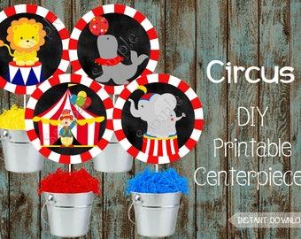 Circus Centerpieces, Circus Cake Topper, Circus Printable Decorations, Circus Party Supplies, Carnival Centerpieces, Carnival Birthday Party