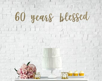 60 Years Blessed Banner
