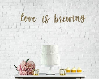 love is brewing banner coffee tea cocoa bar beverage table sign gold glitter party decorations bridal shower decor wedding banner