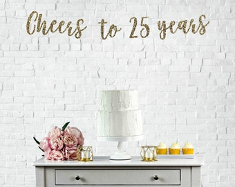 Cheers To 25 Years Banner 25th Birthday Party Anniversary Sign Decor Glitter