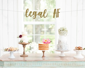 Legal AF Glitter Banner | 21st birthday | 21 | finally legal | birthday banner | party banner | twenty one 21st birthday party decorations