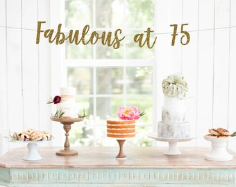 Fabulous at 75 Banner | 75th birthday party decorations gold silver black pink 75th anniversary seventy years banner sign photo prop
