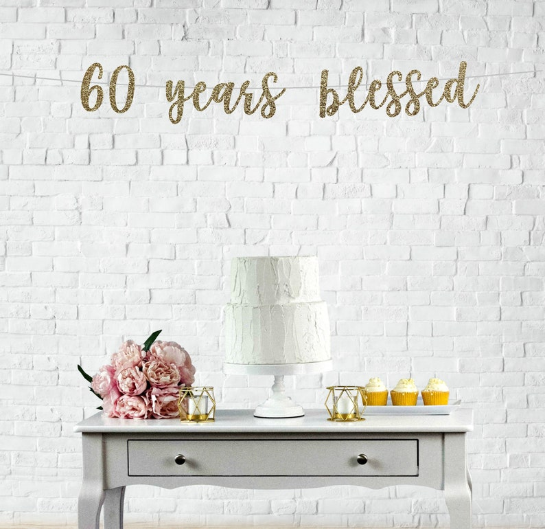 60 Years Blessed Banner 60th Birthday Party