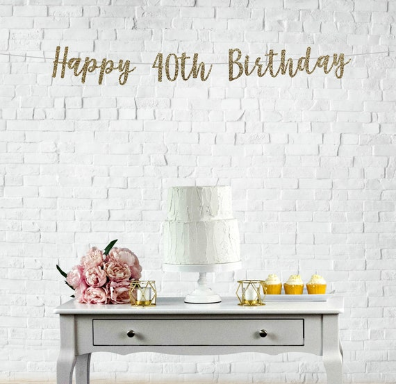 Happy 40th Birthday Banner L Decoration 40 And