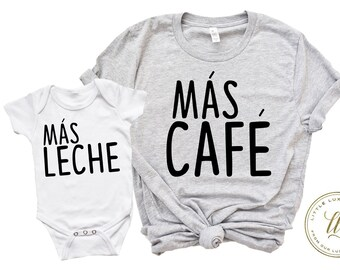 5db281a06 Mommy and Me shirts, matching mom daughter shirts, mas cafe mas leche, mommy  and Me matching shirts, cute kid shirts, mom baby match
