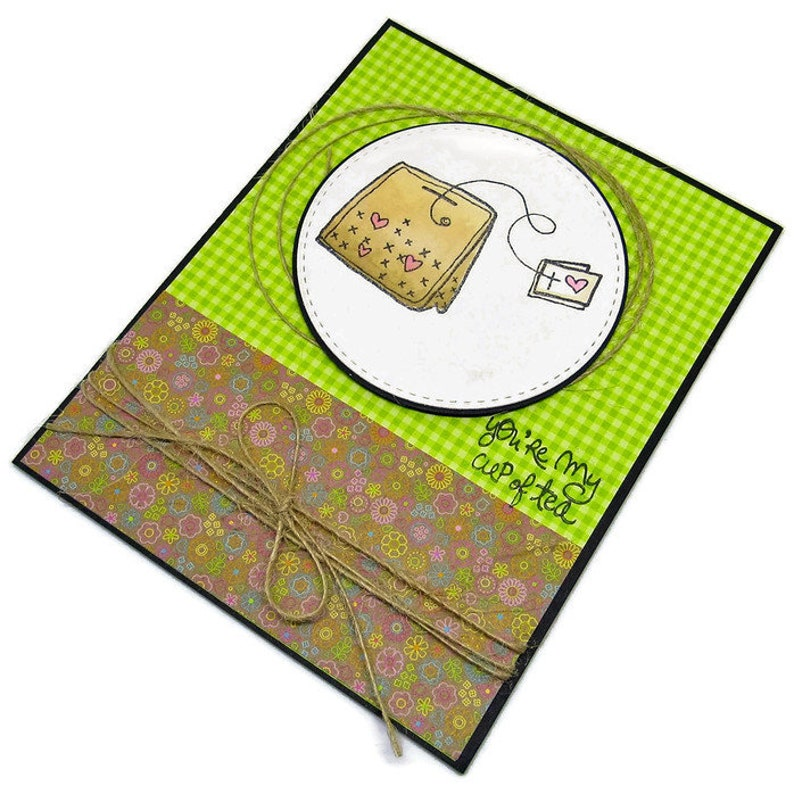 Handmade Love Card - You're My Cup of Tea - Copic Colored Tea Bag On Die  Cut Panel With Twine Accent