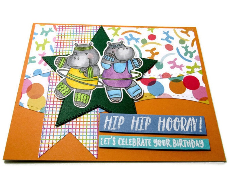 Handmade Hip Hip Hooray Birthday Card With Copic Colored Hula Hooping Hippos Die Cut Festive Background So Let/'s Celebrate Your Birthday