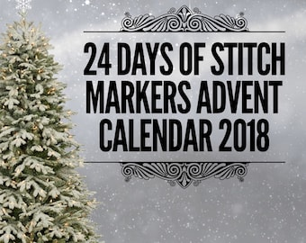 PREORDER 24 Days Of Stitch Markers advent calendar 2018