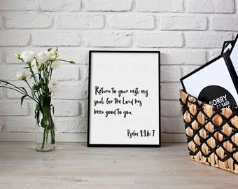 Return to your rest, my soul, for the Lord has been good to you. Psalm 116:7 - Scripture art - Minimalist bible verse - Bible verse