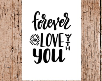 Forever in love with you - Birthday Card Anniversary Card Valentines Card For Him For Her