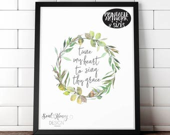 Downloadable Prints | Tune My Heart To Sing Thy Grace | Come Thou Fount | Watercolor Floral | Hymn Wall Art | Christian Print | Instant Art