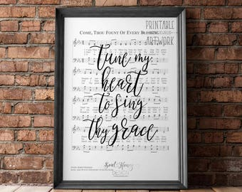Downloadable Prints | Tune My Heart To Sing Thy Grace | Come Thou Fount l Hymn Sheet Music | Christian Art | Printable | Instant Artwork