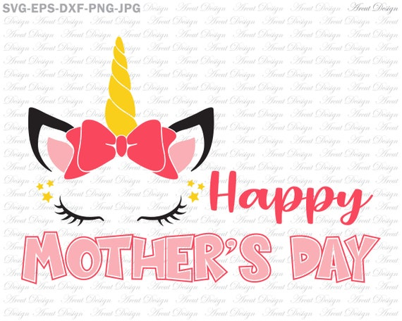 Free 22,447 likes · 10 talking about this. Happy Mothers Day Unicorn Svg Mother S Day Svg Mom Svg Etsy SVG, PNG, EPS, DXF File