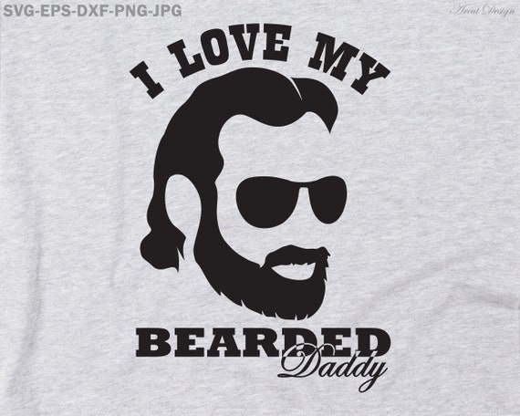 Fathor Svg I Love My Bearbed Daddy Svg Father Svg Fa Thor Etsy