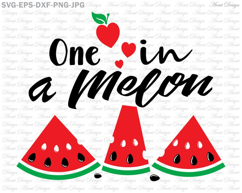 One in a Melon SVG, Watermelon SVG, Summer SVG, Cutting Files For Cricut  and Silhouette, Beach svg, Designs for cricut, Svg Eps Dxf Png Jpg