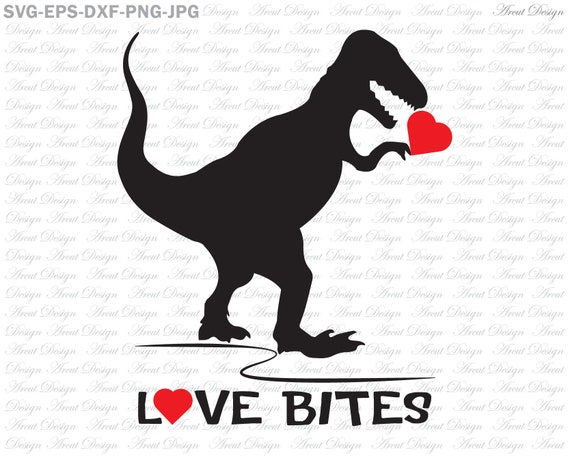 Love Bites Dinosaur Svg Love Bites Svg Valentine Svg Etsy