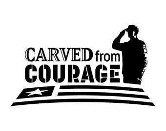 "SVG Cut File ""Carved from Courage"" Flag & Soldier (png, pdf)"