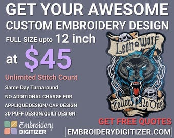 Custom Embroidery Digitizing Full size up to 12 inch