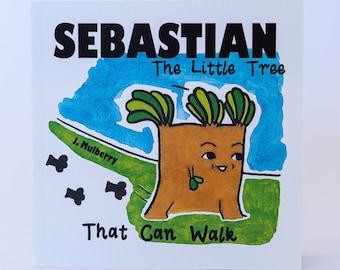 Sebastian the little tree that can walk